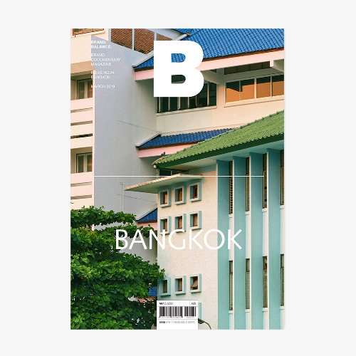 MAGAZINE B _ BANGKOK _ ISSUE NO. 74